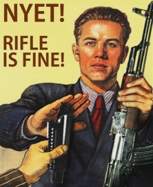 Nyet! Rifle Is Fine Soviet Propaganda Poster