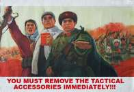 AK47 You Must Remove The Tactical Accessories Immediately Propaganda Poster