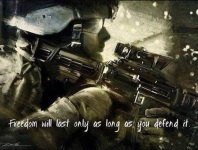 Freedom Will Last Only As Long As You Defend It