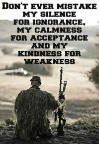 don't mistake kindness for weakness