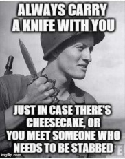 carry a knife meme