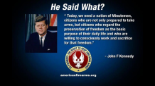 JFK quote regarding minutemen