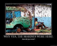 why yes, the marines were here demotivatinal meme