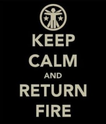 Keep Calm and Return Fire